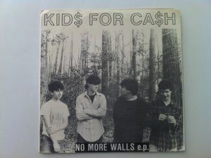 """Image of KIDS FOR CASH """" NO MORE WALLS"""" EP"""