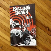Image of    Rolling Heavy Magazine Issue #004.  2nd Pressing.  Limited Run