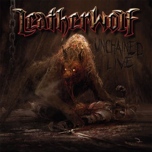 Image of LEATHERWOLF - Unchained Live [2013] CD