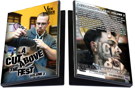 Vickthebarber Quot A Cut Above The Rest Quot Vol 2