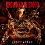 """Image of DROWNED IN BLOOD """"Underworld""""  Digipack."""