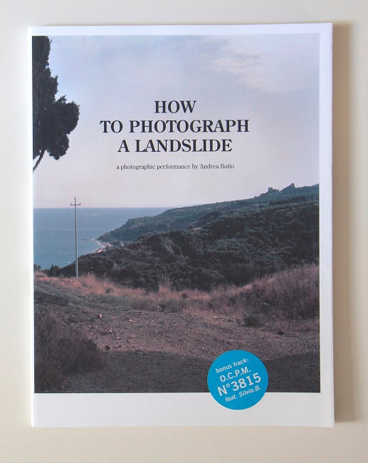 "Image of ""How to photograph a landslide"" (ONLY 2 COPIES LEFT)"