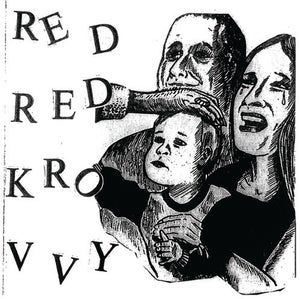 Image of Red Red Krovvy 7""