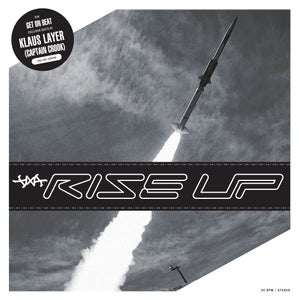"""Image of DXA - Rise Up Prod. By Klaus Layer // 7"""""""