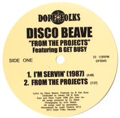 """Image of DISCO BEAVE featuring B GET BUSY """"FROM THE PROJECTS"""""""