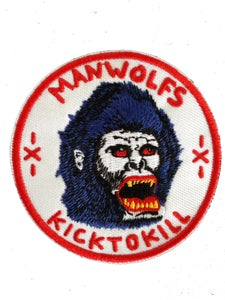 """Image of MANWOLFS """"KICK TO KILL"""" 3 INCH EMBROIDERED PATCH"""