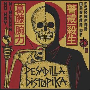Image of Pesadilla Distopika- N.H.N.M.D. EP