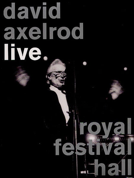 Image of DAVID AXELROD LIVE:ROYAL FESTIVAL HALL