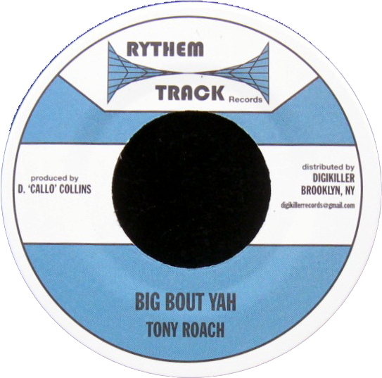 "Image of Tony Roach - Big Bout Yah 7"" (Rythem Track)"