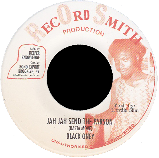 "Image of Black Oney - Rasta Move (Jah Jah Send the Parson) 7"" (Record Smith)"