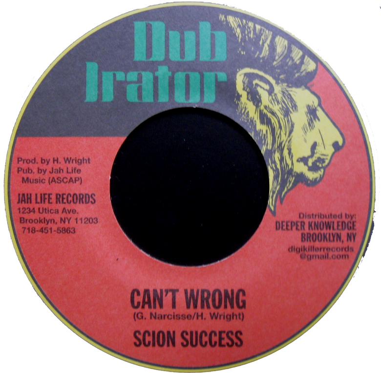 "Image of Scion Success - Can't Wrong 7"" (Dub Irator)"