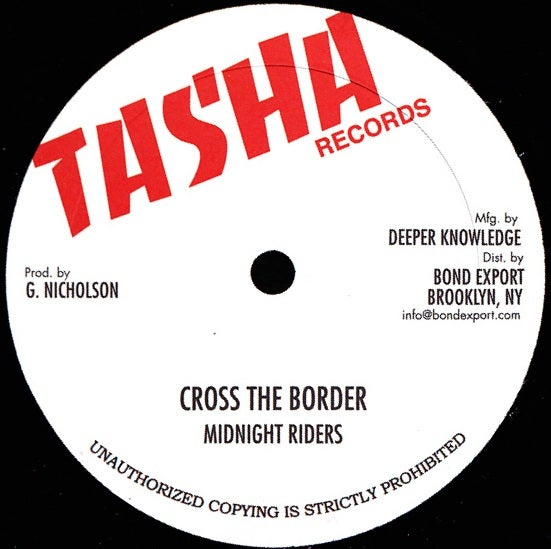 "Image of Midnight Riders / Gladiators Band - Cross the Border / Border Dub 10"" (Tasha)"