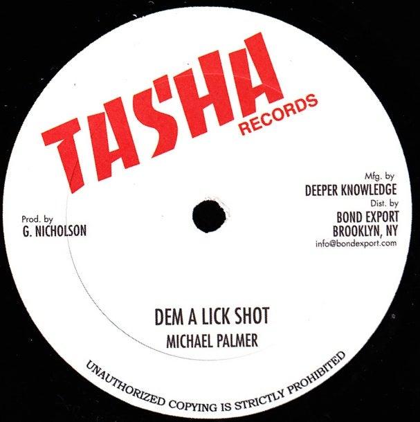 "Image of Michael Palmer / Steve Knight - Dem a Lick Shot / See Dem a Come 10"" (Tasha)"