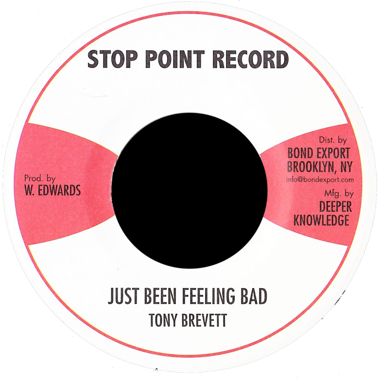 "Image of Tony Brevett - Just Been Feeling Bad 7"" (Stop Point)"