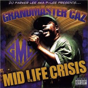 "Image of DJ PARKER LEE AKA P-LEE PRESENTS… GRANDMASTER CAZ ""MID LIFE CRISIS"""