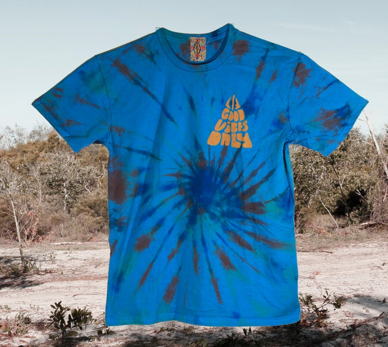Image of Good Vibes Only Tie Dye