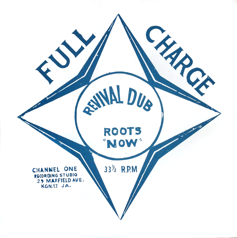Image of Channel 1 - Full Charge Revival Dub LP (Well Charge)