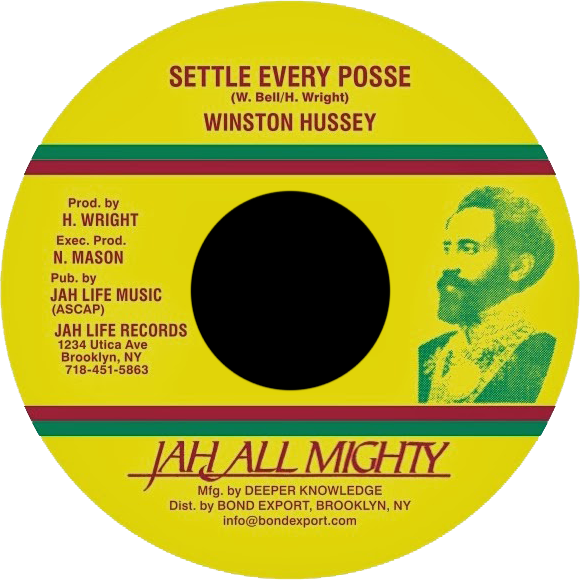 "Image of Winston Hussey - Settle Every Posse 7"" (Jah All Mighty)"