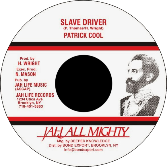 """Image of Patrick Cool - Slave Driver 7"""" (Jah All Mighty)"""