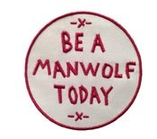 "Image of MANWOLFS ""BE A MANWOLF TODAY"" 3-INCH EMBROIDERED PATCH"