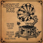 "Image of Absinthe Rose - ""The More That We Learn, The More We Learn That We're Wrong"" LP"