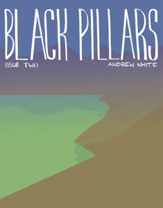 Image of Black Pillars Issue Two
