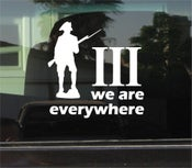 "Image of ""We are everywhere"" Decal"