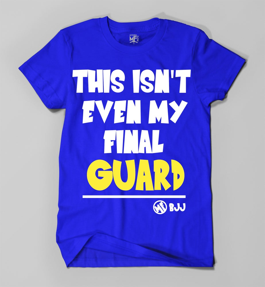 Image of FINAL GUARD TEE