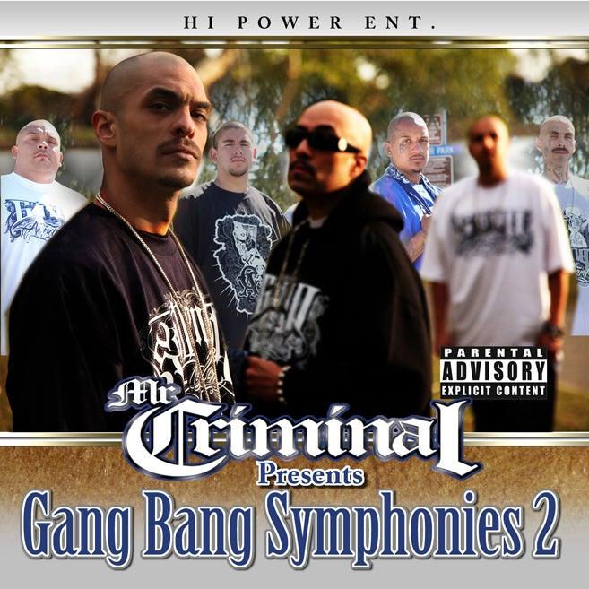 Image of Mr. Criminal Presents Gang Bang Symphonies Vol. 2