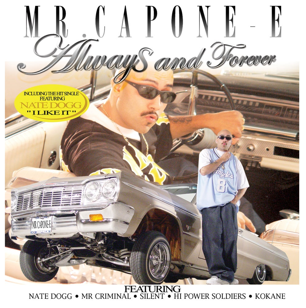 Image of Mr. Capone-E - Always & Forever