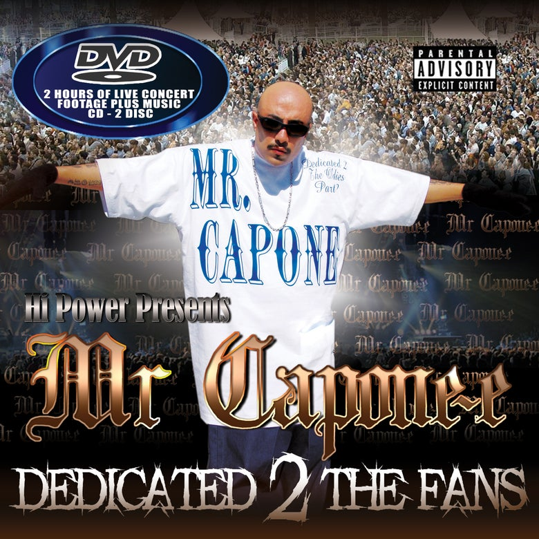 Image of Mr. Capone-E - Dedicated 2 the Fans