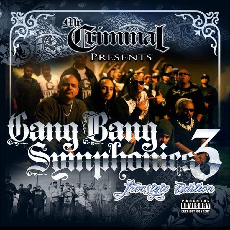 Image of Mr. Criminal Presents Gang Bang Symphonies Vol. 3