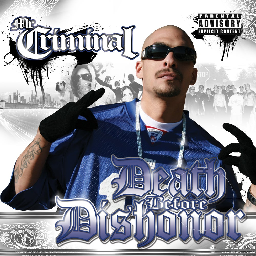 Image of Mr. Criminal - Death Before Dishonor