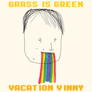 Image of Grass is Green - Vacation Vinny