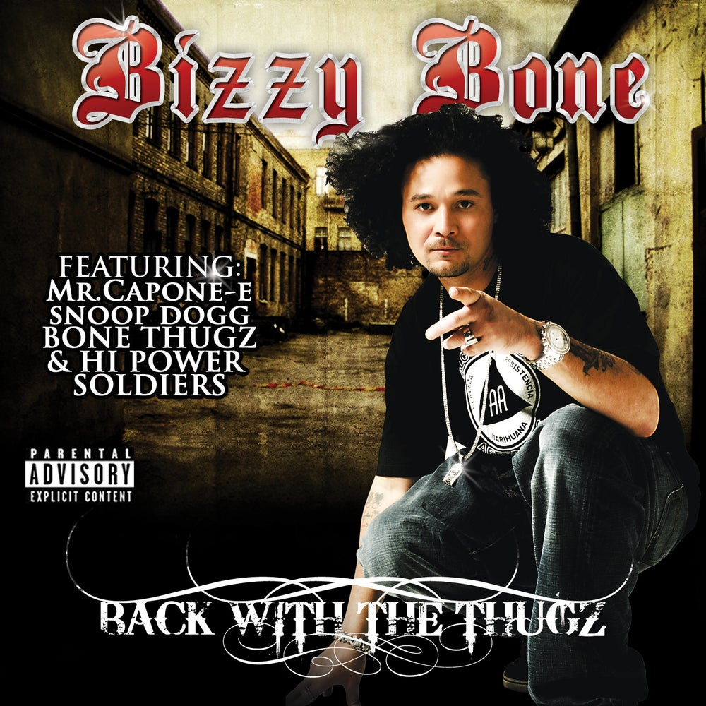 Image of Bizzy Bone - Back With The Thugz