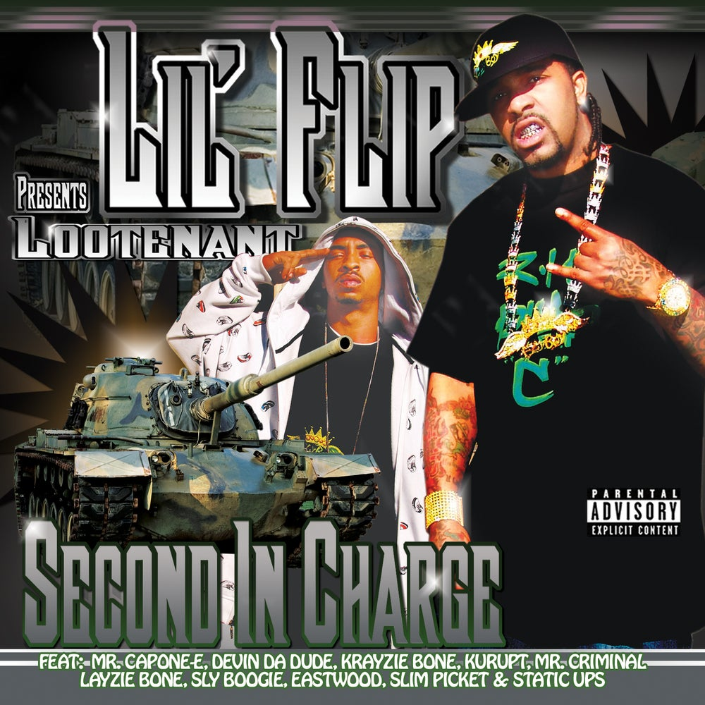 Image of Lil Flip Presents Lootenant Second In Charge