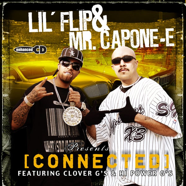 Image of Mr. Capone-E & Lil Flip - Connected