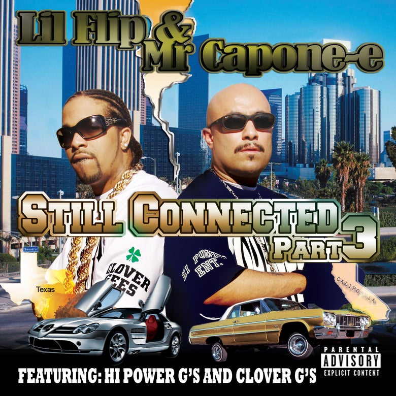 Image of Mr. Capone-E & Lil Flip - Still Connected Part 3