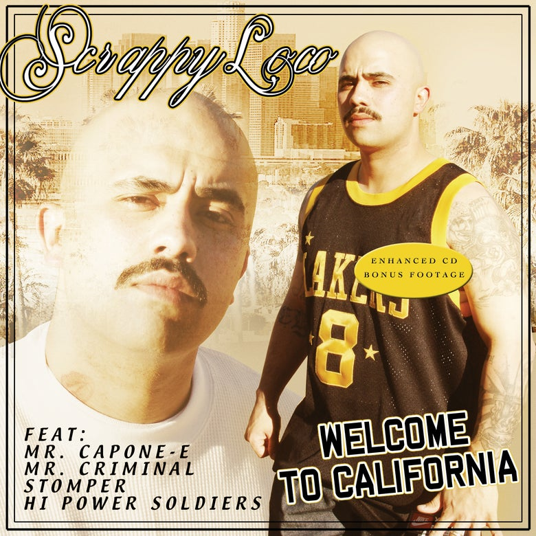 Image of Scrappy Loco - Welcome To California