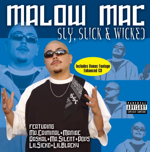 Image of Malow Mac - Sly Slick and Wicked