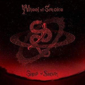 Image of Wheel of Smoke - Signs of Saturn LP