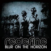 Image of Redefine - Blur on the Horizon