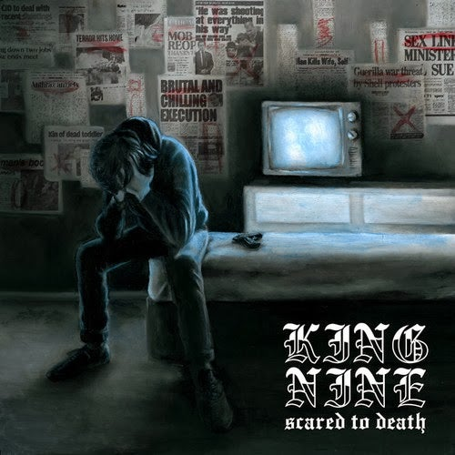 Image of King Nine - Scared To Death '12