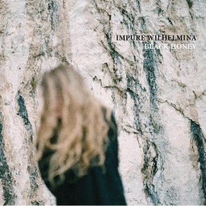 Image of Impure Wilhelmina - Black Honey 2xLP