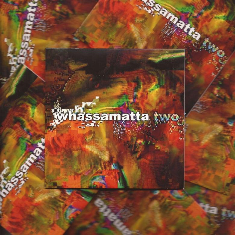 Image of whassamatta two DVD