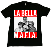 Image of Golden Girls La Bella Mafia T-Shirt
