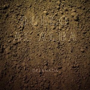 Image of Delanada - Duelo al alba (CD-ALBUM)