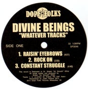 """Image of DIVINE BEINGS """"WHATEVER TRACKS"""""""