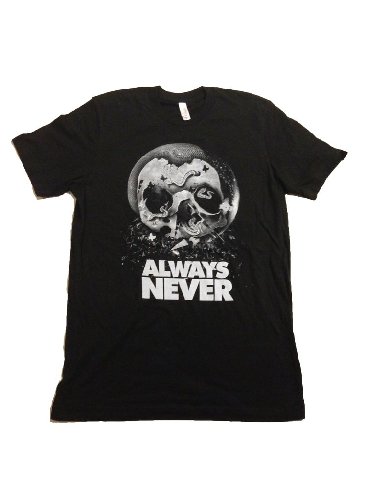 Image of Always Never T-Shirt