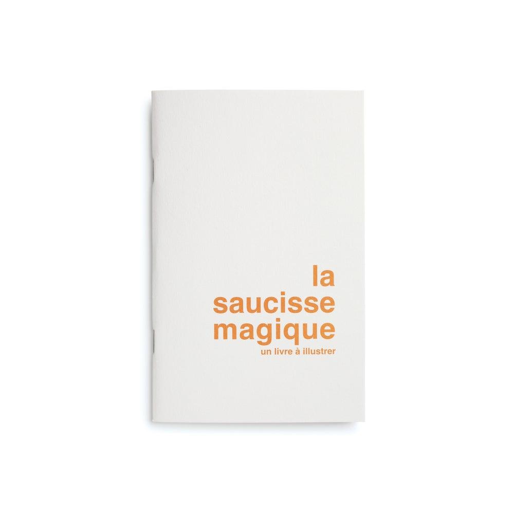 Image of la saucisse magique